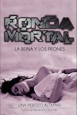 Ronda Mortal af Lina Perozo Altamar