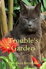Trouble's Garden