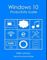 Windows 10 Productivity Guide