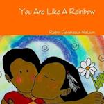 You Are Like A Rainbow af Robin Devereaux-nelson