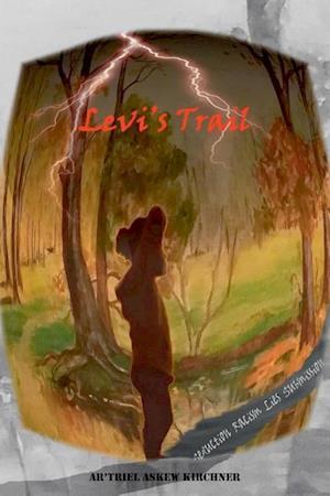 Bog, hæftet Levi's Trail af Ar'Triel Askew Kirchner