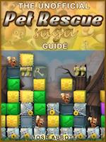 Pet Rescue Saga Game Guide