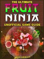 Fruit Ninja Game Guide