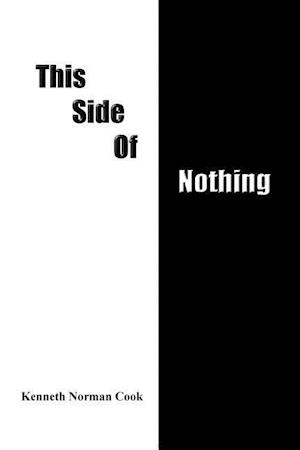 THIS SIDE OF NOTHING