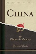 China (Classic Reprint)