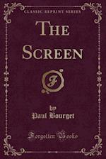 The Screen (Classic Reprint)