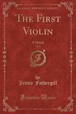The First Violin, Vol. 1