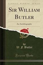 Sir William Butler af W. F. Butler