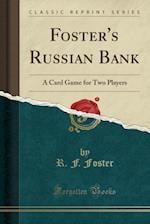 Foster's Russian Bank