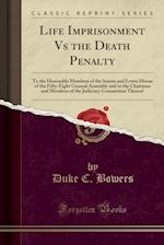 Life Imprisonment Vs the Death Penalty