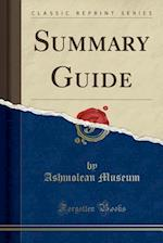 Summary Guide (Classic Reprint)