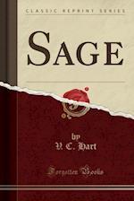 Sage (Classic Reprint)