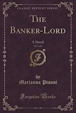 The Banker-Lord, Vol. 2 of 3
