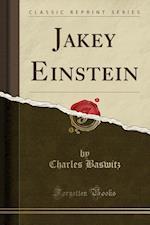 Jakey Einstein (Classic Reprint) af Charles Baswitz