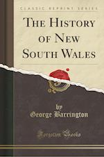 The History of New South Wales (Classic Reprint)