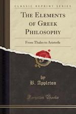 The Elements of Greek Philosophy