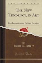 The New Tendency, in Art