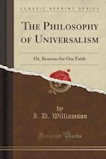 The Philosophy of Universalism