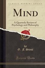 Mind, Vol. 26: A Quarterly Review of Psychology and Philosophy (Classic Reprint)