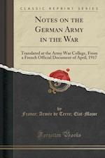 Notes on the German Army in the War