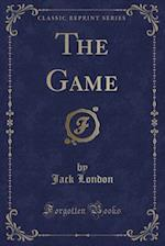 The Game (Classic Reprint)