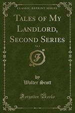 Tales of My Landlord, Second Series, Vol. 1 (Classic Reprint)