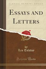 Essays and Letters (Classic Reprint)