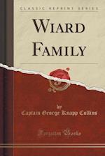 Wiard Family (Classic Reprint)