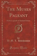 The Muses Pageant, Vol. 2