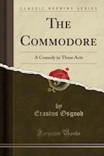 The Commodore af Erastus Osgood