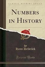 Numbers in History (Classic Reprint) af Hans Delbrück
