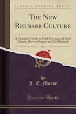 The New Rhubarb Culture, Vol. 2