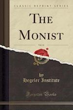The Monist, Vol. 12 (Classic Reprint)
