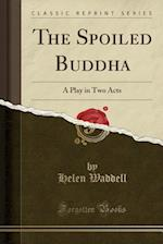 The Spoiled Buddha