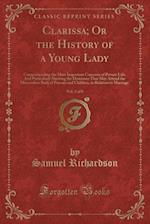 Clarissa; Or the History of a Young Lady, Vol. 5 of 8
