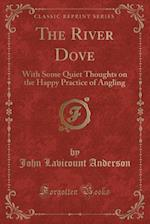 The River Dove af John Lavicount Anderson
