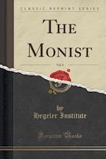 The Monist, Vol. 8 (Classic Reprint)