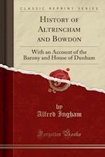 History of Altrincham and Bowdon