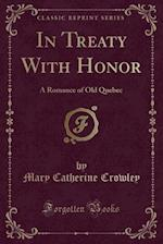 In Treaty with Honor