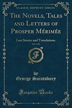 The Novels, Tales and Letters of Prosper Merimee, Vol. 1 of 8