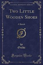 Two Little Wooden Shoes