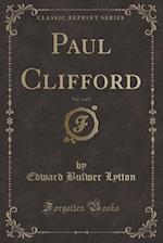 Paul Clifford, Vol. 2 of 2 (Classic Reprint)