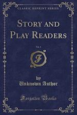 Story and Play Readers, Vol. 1 (Classic Reprint)