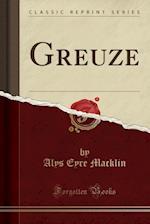 Greuze (Classic Reprint)