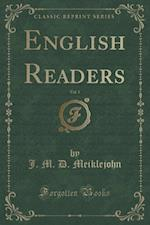 English Readers, Vol. 3 (Classic Reprint) af J. M. D. Meiklejohn