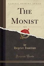 The Monist, Vol. 19 (Classic Reprint)