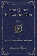 And Quiet Flows the Don, Vol. 1 of 4