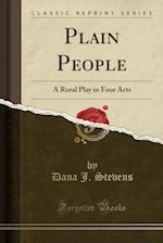 Plain People af Dana J. Stevens
