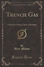 Trench Gas