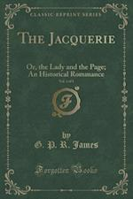 The Jacquerie, Vol. 1 of 3